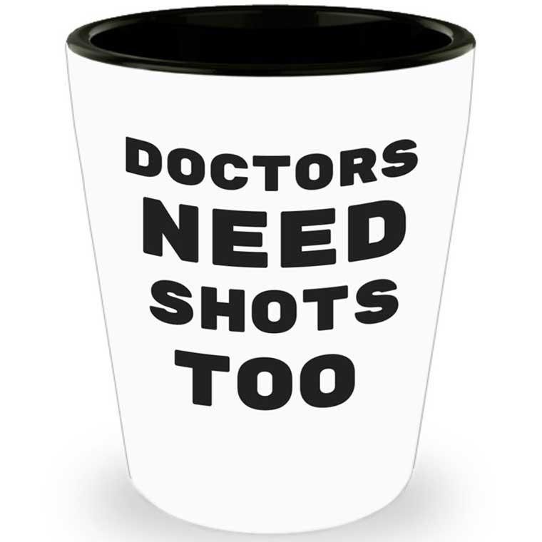 Doctors Need Shots Too