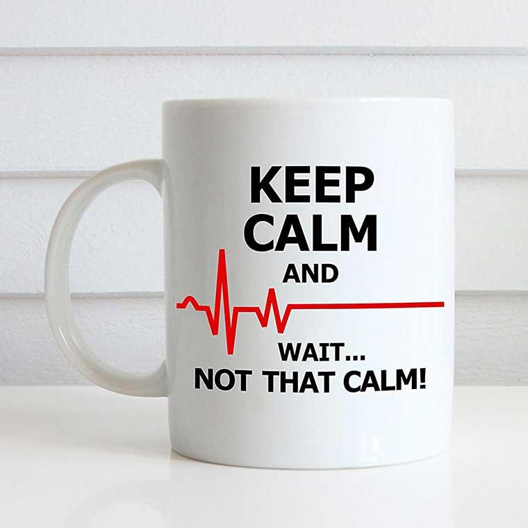 EKG wait not that calm mug