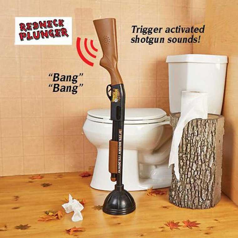 Toilet Plunger for Rednecks