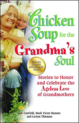 Chicken Soup for the Grandmas Soul