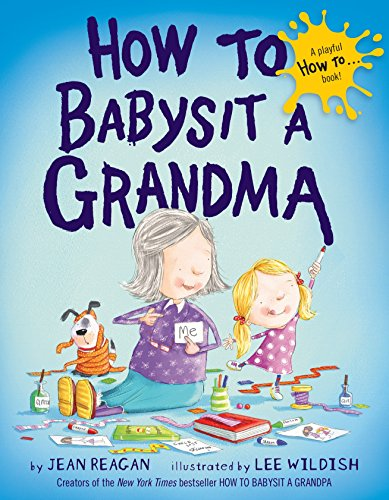 How to Babysit a Grandma Hardcove