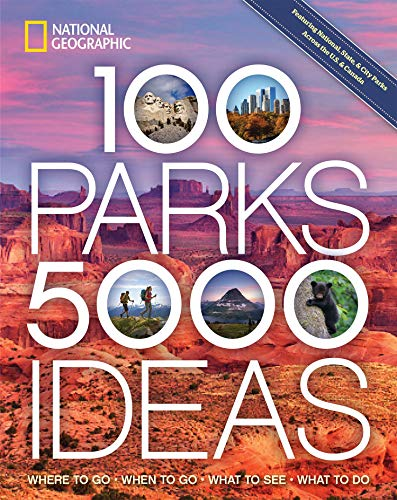 National Geographic's 100 Parks