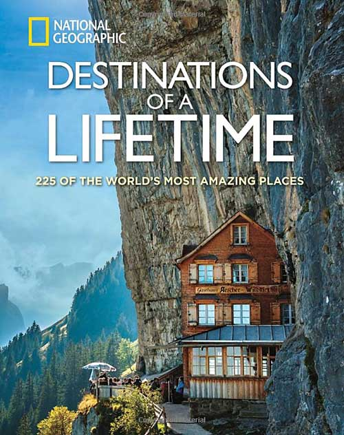 National Geographic Book on Destinations of a Lifetime