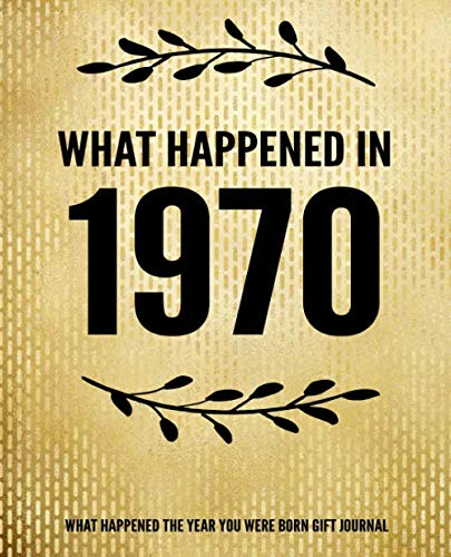 What Happened in 1970