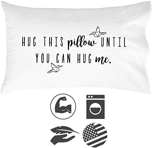 Hug This Pillow Until You Can Hug Me LDR Pillowcase