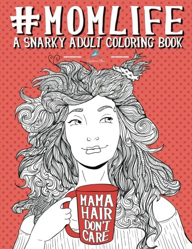 Mom Life Adult Coloring Book