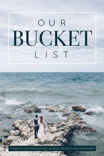 Our Bucket List Inspirational Couples Journal