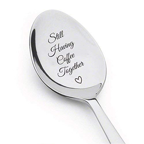 Still Having Coffee Together Teaspoon