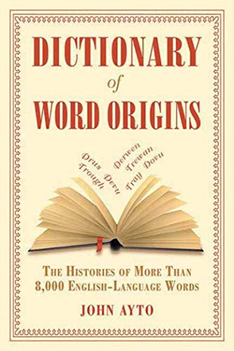 Dictionary of Word Orgins