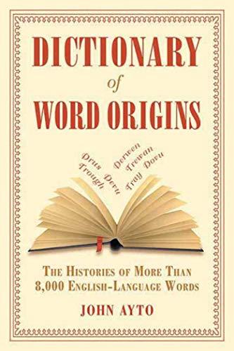 Dictionary of Word Orgins