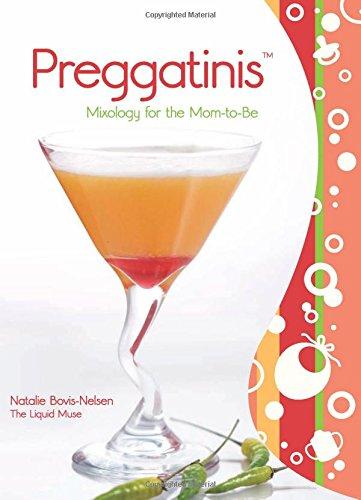 Preggatinis Recipe Book