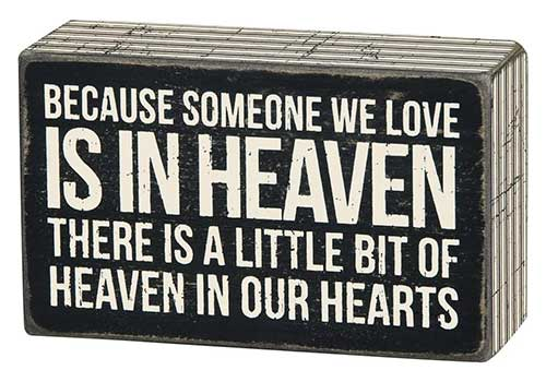 Someone in Heaven Box Sign